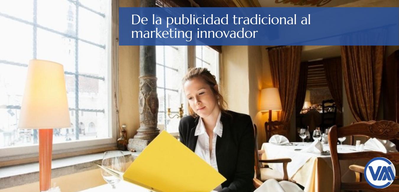Gastromarketing, de la publicidad tradicional al marketing innovador