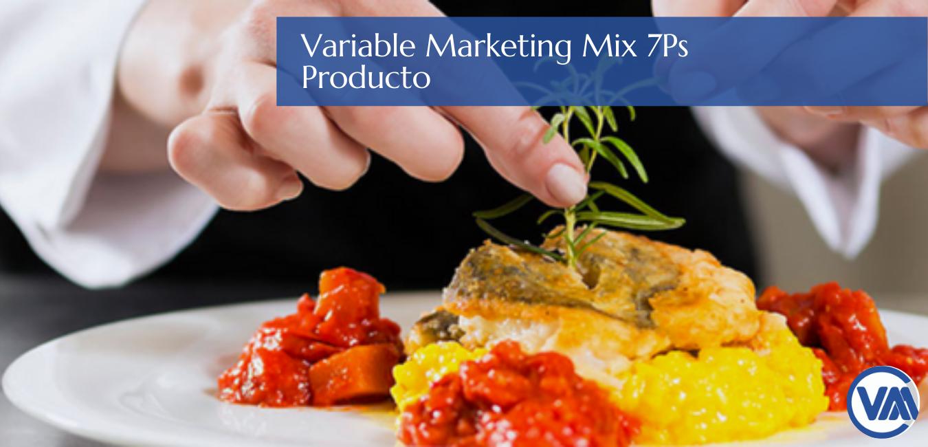 Variable Producto para el gastromarketing